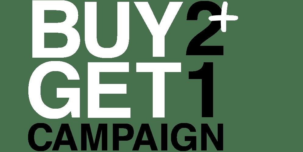BUY2+GET1 CAMPAIGN